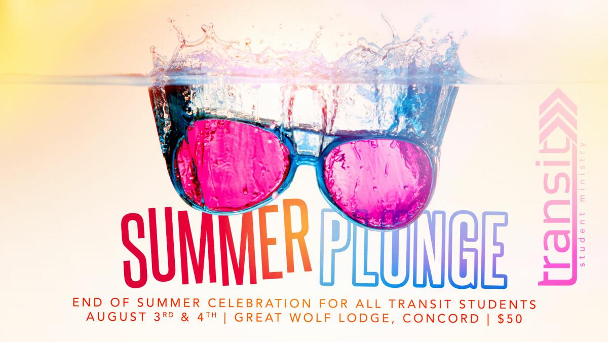 Transit Summer Plunge