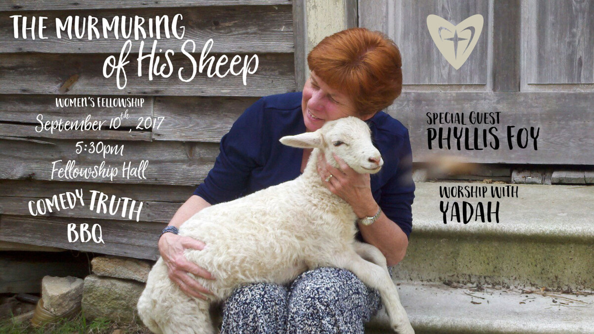 The Murmuring of His Sheep - Embrace Fellowship