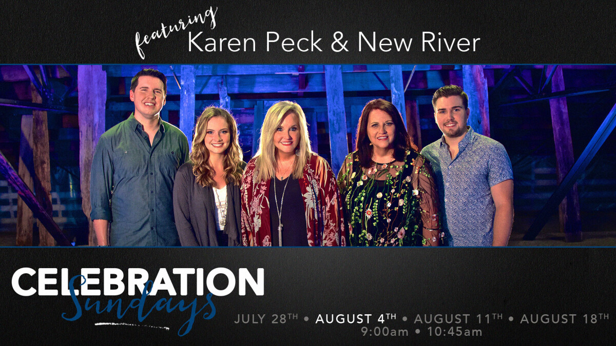 Celebration Sundays - Karen Peck & New River