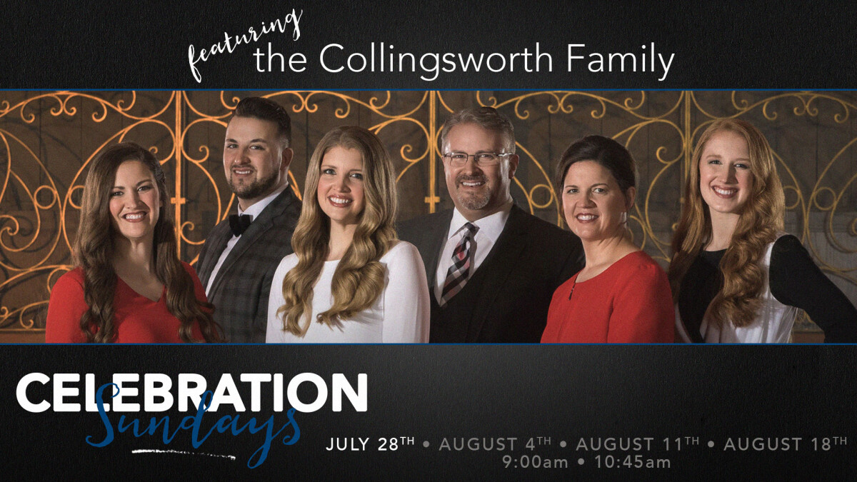 Celebration Sundays - The Collingsworth Family