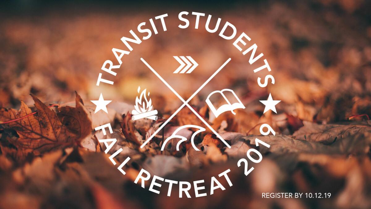 2019 Transit Fall Retreat