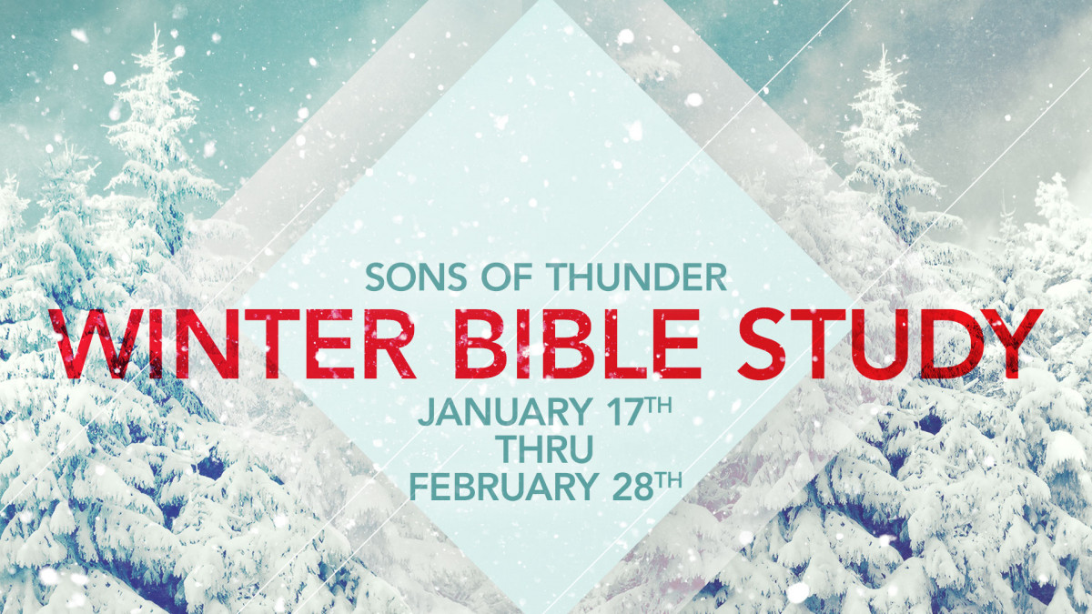 Sons of Thunder Winter Bible Study