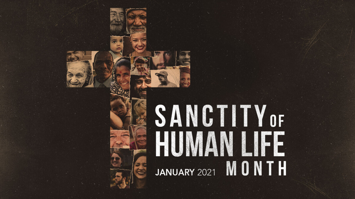 Sanctity of Human Life Month